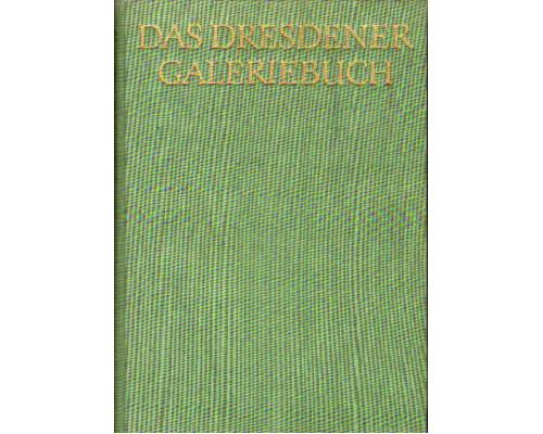 Das Dresdener Galeriebuch (Дрезденская галерея)