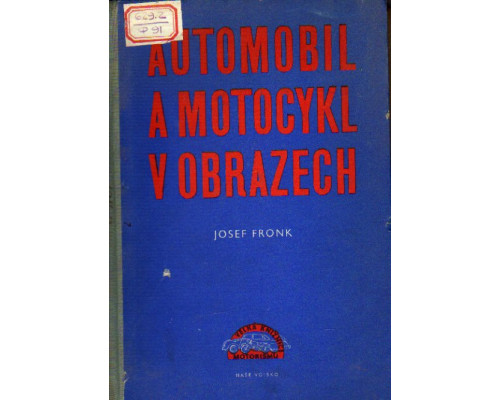 Automobil a motocykl v obrazech. Автомобили и мотоциклы в картинках