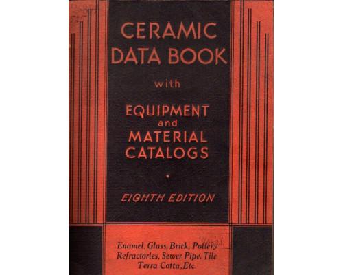 Ceramic data book with equipment and material catalogs. Справочник. Керамика, оборудование и материалы