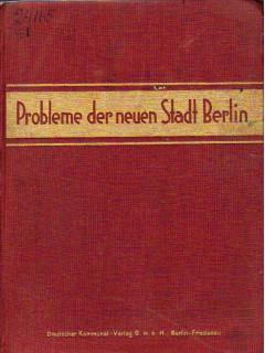 Probleme der neuen Stadt Berlin. Проблемы нового города Берлина