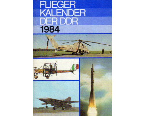 Flieger kalender der DDR. 1984. Авиационный альманах 1984 года