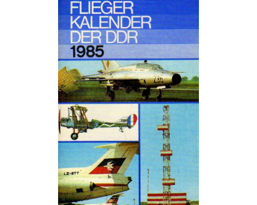 Flieger kalender der DDR. 1985. Авиационный альманах 1985 года