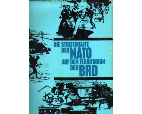 Die Streitkräfte der NATO auf dem Territorium der BRD. Вооруженные силы НАТО на территории ФРГ