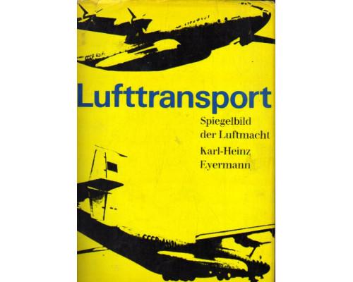 Lufttransport - Spiegelbild der Luftmacht. Воздушный транспорт - отражение воздуха