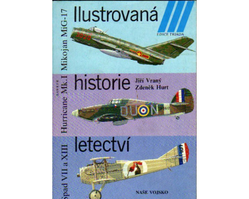 Ilustrovana historie letectvi. Иллюстрированная история авиации