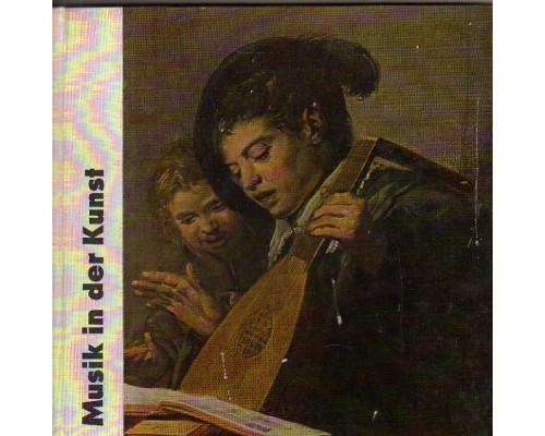 Musik in der Kunst. Музыка в искусстве