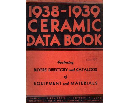 Ceramic data book. Featuring equipment and materials catalogs also Buyer's directory. Книга о керамике. Каталог материалов с информацией для   покупателя