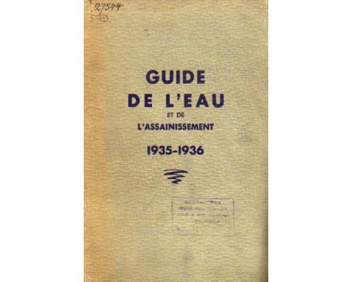 Guide De L'eau Et De L'assainissement 1935-1936. Руководство по водоснабжению и ассенизации 1935-1936 гг.