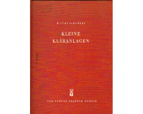 Kleine Klaranlagen - Einschliesslich der Klaranlagen fur Krankenhauser und Schlachthofe. Малые очистные сооружения сточных вод - Включает очистные сооружения для больниц и скотобоен