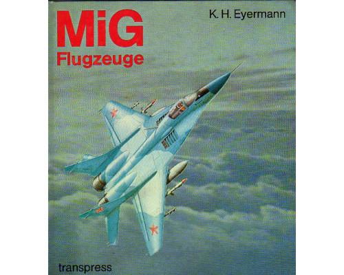 MiG — Flugzeuge.  Самолеты МиГ