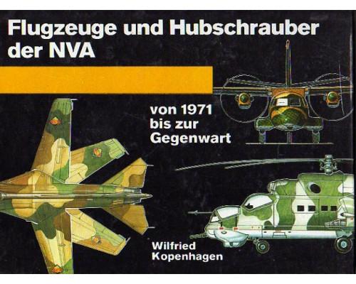 Flugzeuge und Hubschrauber der NVA von 1971 bis Gegenwart. Самолеты и вертолеты NVA с 1971 года по настоящее время