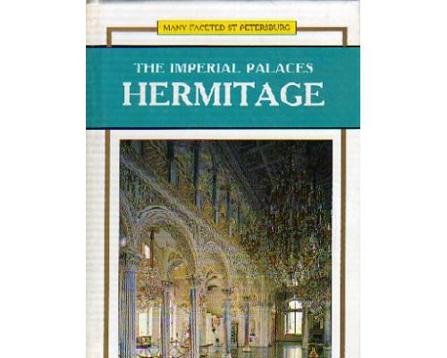 The Imperial palaces Hermitage. Императорские дворцы Эрмитажа