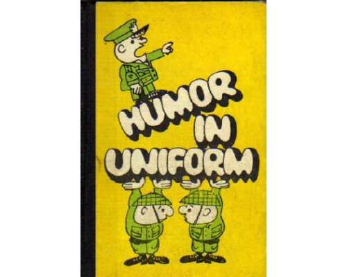 Humor in Uniform.  ( Военный юмор)