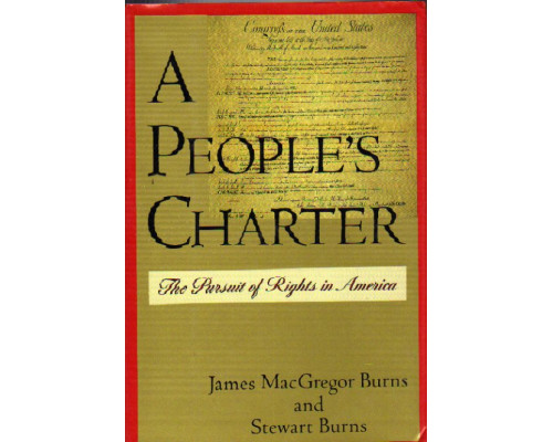 A People s Charter. The Pursuit of Rights in America. Народное право. Преследование прав в Америке