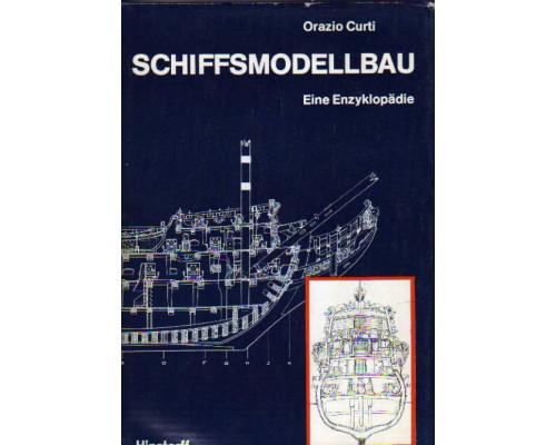 Schiffsmodellbau. Eine Enzyklopadie. Моделестроение кораблей. Энциклопедия