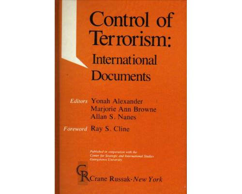 Control of Terrorism: International Documents. Контроль терроризма: Международные документы