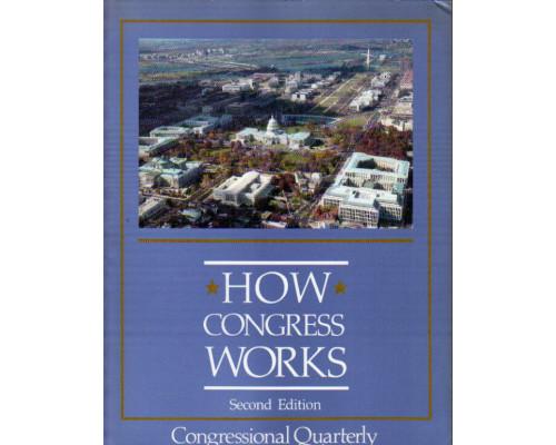 How Congress Works. Как работает конгресс