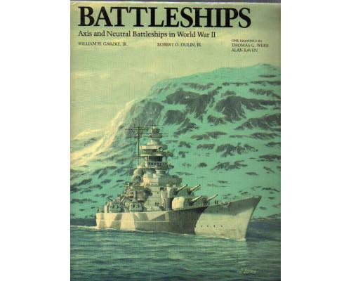 Battleships: Axis and Neutral Battleships in World War II. Линкоры: (Осевые и нейтральные ?) линкоры во Второй мировой войне