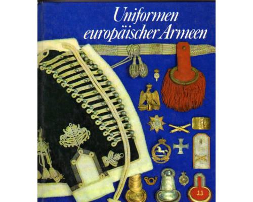 Uniformen europaischer Armeen. Униформа европейских армий