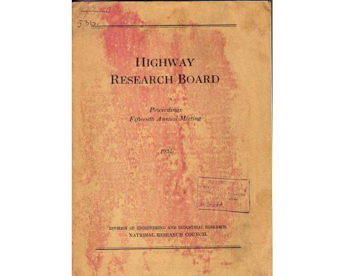 Highway research board. Proceedings fifteenth annual meeting. Дорожные исследования. Труды пятнадцатого ежегодного совещания