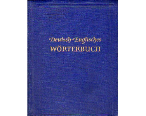 Deutsch-englisches worterbuch. German english dictionary