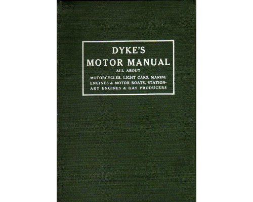 Dyke s Motor manual/ Руководство. Двигатели фирмы Dyke s