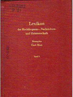 Lexikon der Hochfrequenz-, Nachrichten- und Elektrotechnik. Band. 1. A bis D. Словарь по электротехнике, технике высокой частоты и технике связи. Том 1. От A-D