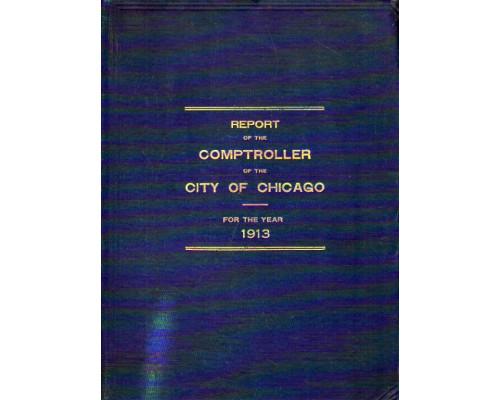 Fifty seventh Annual report of the comptroller of the city of Chicago. Пятьдесят седьмой ежегодный отчет инспектора города Чикаго