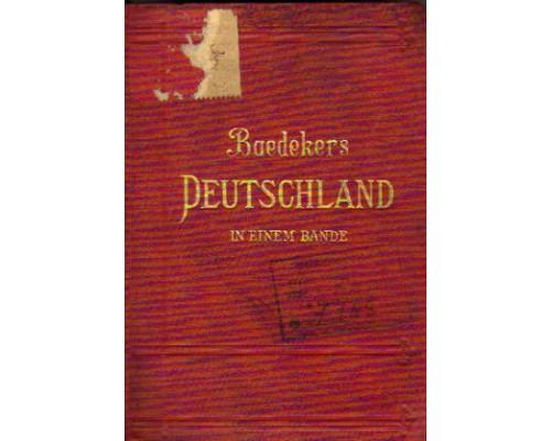 Deutschland In Einem Bande: Kurzes Reisehandbuch. Германия в одной книге: краткий путеводитель