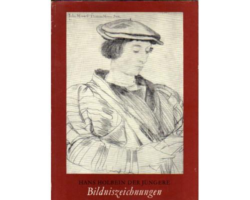 Hans Holbein der Jungere — Bildniszeichnungen. Ханс Гольбейн Младший - портретные рисунки