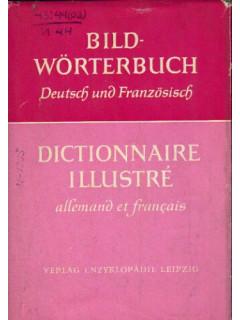 Bildworterbuch deutsch und franzosisch. Иллюстрированный словарь немецко-французский