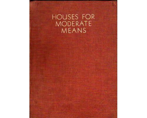 Houses for Moderate means. Дома для среднего достатка