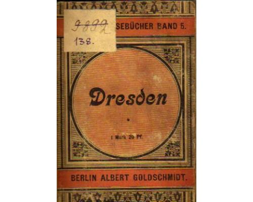 Dresden und Umgebungen. Дрезден и его окрестности