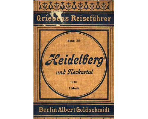Heidelberg und Neckartal Praktischer Reisefuhrer. Гейдельберг и Долина Некара. Путеводитель