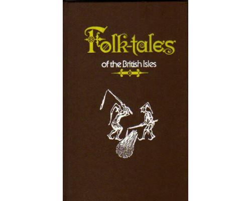 Folk Tales of the British Isles. Народные сказки Британских островов