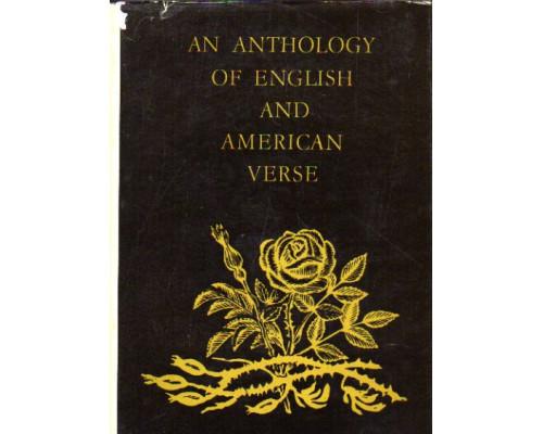 An Anthology of English and American Verse / Антология английской и американской поэзии
