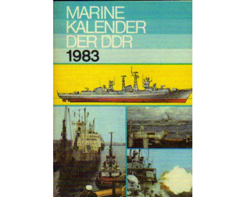 Marine-kalender der DDR 1983. Морской альманах ГДР 1983 года