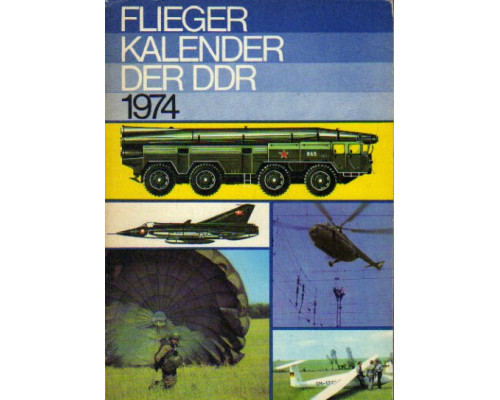 Flieger kalender der DDR. 1974. Авиационный альманах 1974 года