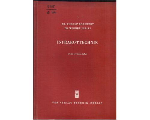 Infrarottechnik( Инфракрасная технология)