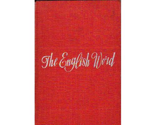The English Word. Лексикология современного английского языка