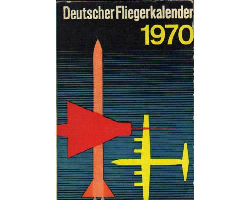 Deutscher Fliegerkalender 1970. Немецкий авиационный альманах. 1970 год