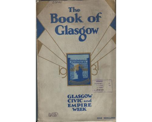 The book of Glasgow. Civiс and Empire week. 29-th May to 6-th June( Книга Глазго. Гражданская  и государственная неделя. С 29 мая по 6 Июня