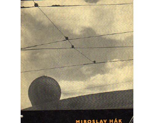Miroslav Hák. Fotografie z let 1940-1958. Uvod Jiri Kolar