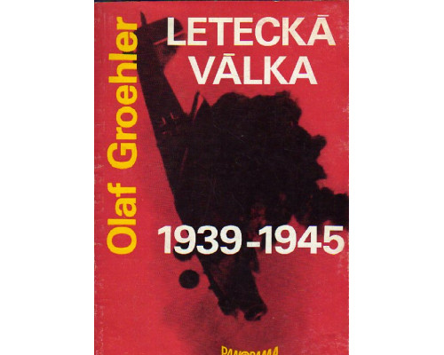 Letecka valka 1939–1945. Воздушная война 1939-1945