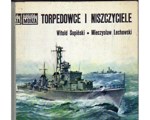 Torpedowce i niszczyciele. Торпедные катера и эсминцы